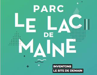 PARC du LAC DE MAINE / Inventons le site de demain