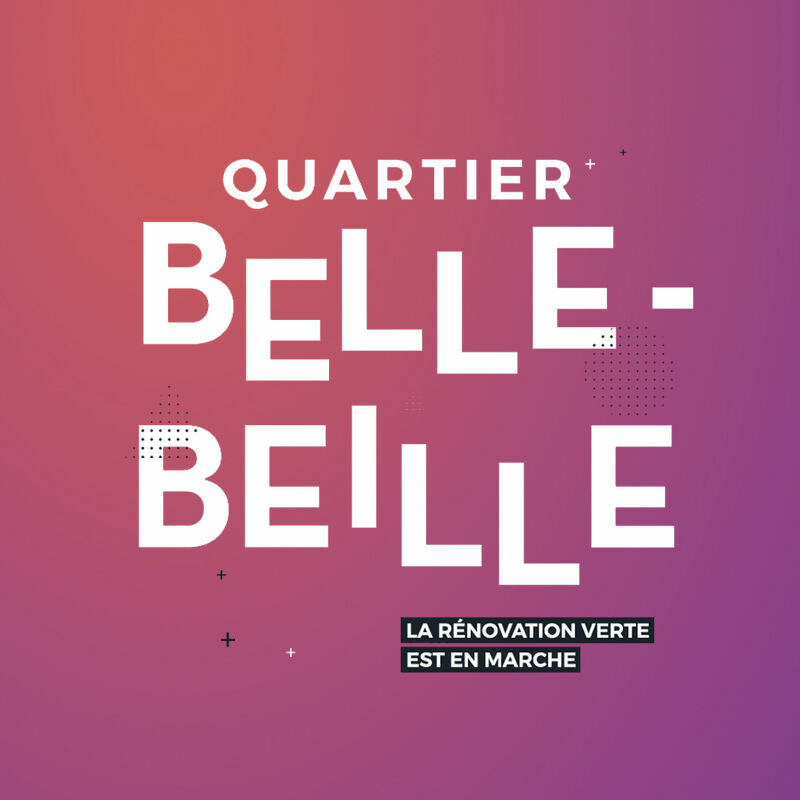 LA RÉNOVATION VERTE DU GRAND BELLE BEILLE